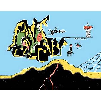 Ant Colony by Michael DeForge - 9781770461376 Book