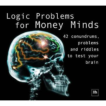 Logic Problems for Money Minds (2nd Revised edition) - 9781897597965