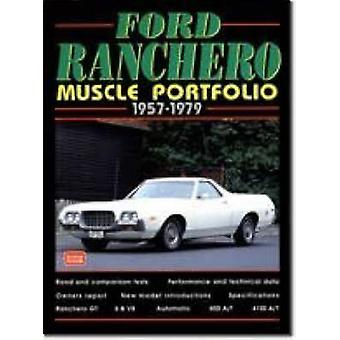 Ford Ranchero Muscle Portfolio - 1957-79 by R. M. Clarke - 9781855204