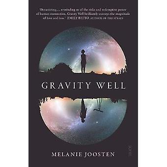 Gravity Well by Melanie Joosten - 9781911617297 Book