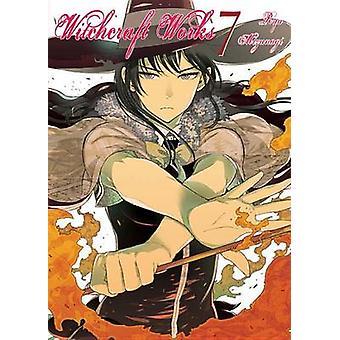 Witchcraft Works Volume 7 - Volume 7 by Ryu Mizunagi - 9781941220528 B