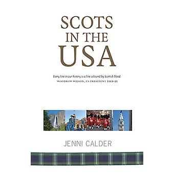 Scots in the USA (2nd Revised edition) by Jenni Calder - 978190837338