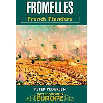 Fromelles by Peter Pederson - 9780850529289 Book