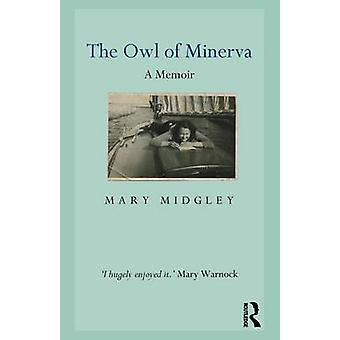 Owl of Minerva by Mary Midgley