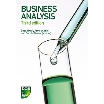 Business Analysis (Paperback) by Cadle James Eva Malcolm Hindle Keith Paul Debra Turner Paul Rollason Craig Yeates Donald Paul Debra Yeates Donald Cadle James