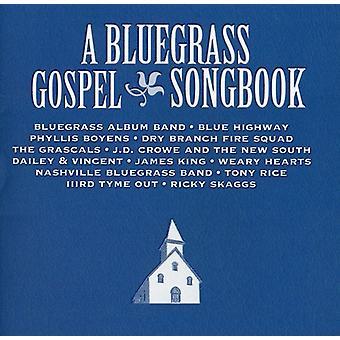 Bluegrass evangeliet sangbog - Bluegrass evangeliet sangbog [CD] USA import
