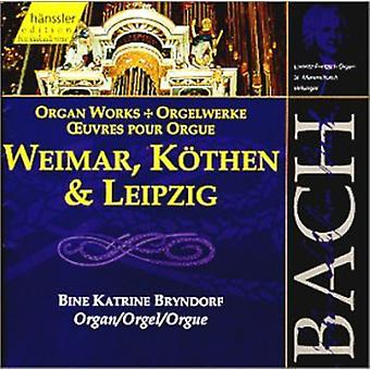 Bine Bryndorf - Bach: Organ Works (Weimar, K Then & Leipzig) [CD] USA import