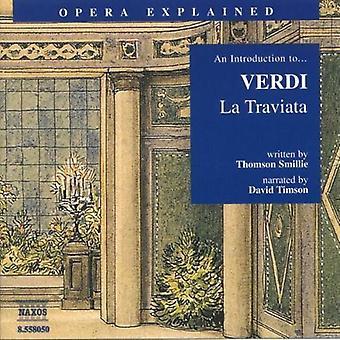 G. Verdi - en introduktion til Verdis La Traviata [CD] USA import