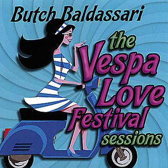 Butch Baldassari - Vespa Love Festival Sessions [CD] USA import