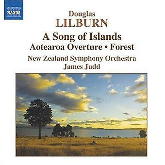 D. Lilburn - Douglas Lilburn: A Song of Islands; Aotearoa Overture; Forest [CD] USA import