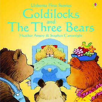 Goldilocks and the Three Bears by Heather Amery & Stephen Cartwright