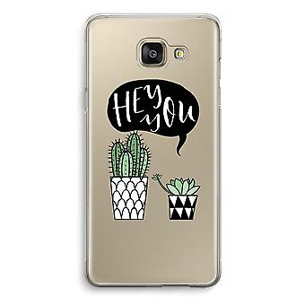 Samsung Galaxy A5 (2016) Transparent Case (Soft) - Hey you cactus