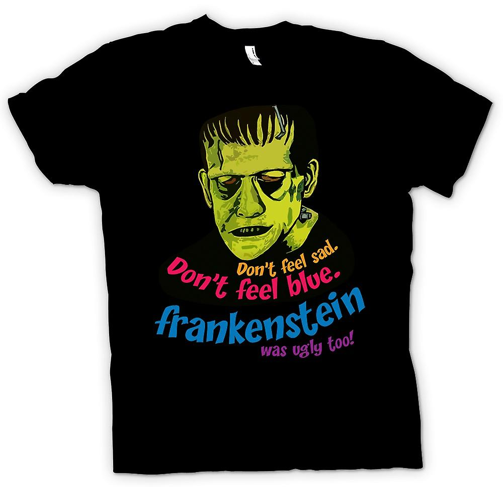 Mens T-shirt - Frankenstein Was Ugly Too - Funny