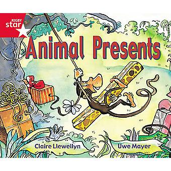 Rigby Star Guided Reception Red Level Animal Presents Pupil Book Single by Claire Llewellyn