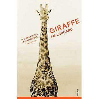 Giraffe by J. M. Ledgard - 9780099490531 Book