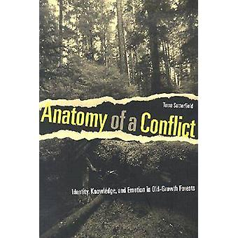 Anatomy of a Conflict - Identity - Knowledge and Emotion in Old-Growth