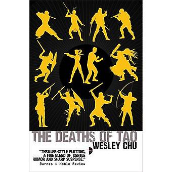 The Deaths of Tao by Wesley Chu - 9780857663313 Book