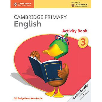 Cambridge Primary English Activity Book Stage 3 Activity Book by Gill