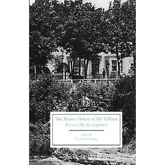 The Manor House of De Villerai - A Tale of Canada Under the French Dom