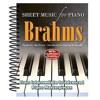 Brahms - Sheet Music for Piano - From Intermediate to Advanced; Over 25