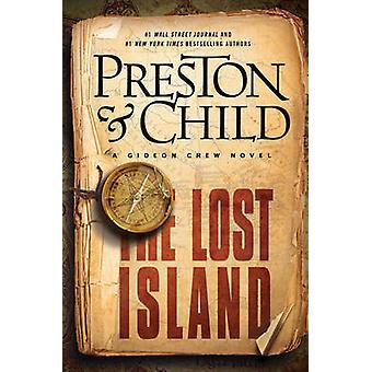 Zaginiona Wyspa przez Douglas Preston - Lincoln Child - 9781784975210 Bo
