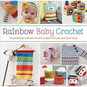 Boho Baby Crochet - 30 Gloriously Colourful Crochet Projects for You a