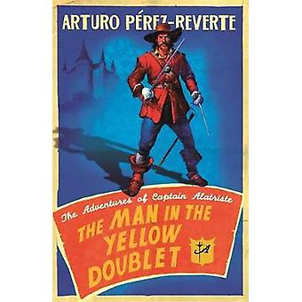 The Man In The Yellow Doublet by Arturo PerezReverte