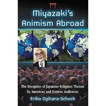 Miyazaki Animism utomlands - mottagning av japanska religiösa teman