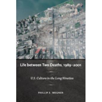 Liv mellem to dødsfald - 1989-2001-amerikanske kultur i den lange Ninetie