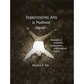 Experimental Arts in Postwar Japan - Moments of Encounter - Engagement