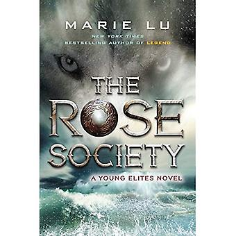 The Rose Society (Young Elites Novel)