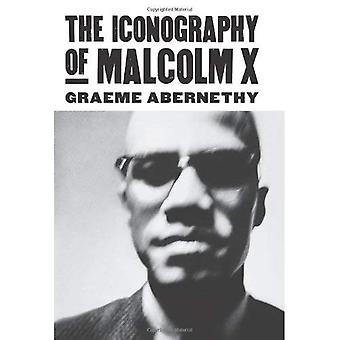 The Iconography of Malcolm X