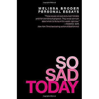 So traurig heute: Persönliche Erfahrungsberichte