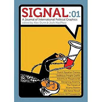 Signal: 01: En tidning internationella politiska grafik & kultur
