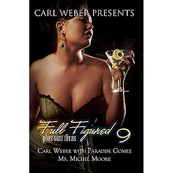 Full Figured 9: Carl Weber Presents (Urban Books)