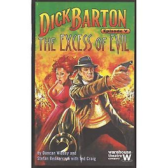 Dick Barton V: Overskridelsen af det onde