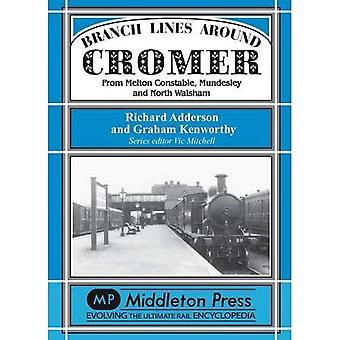 Branch Lines Around Cromer (Branch Lines)
