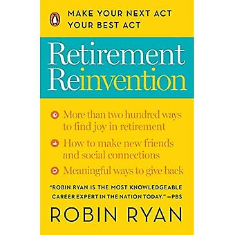 Retirement Reinvention: Make� Your Next ACT Your Best ACT