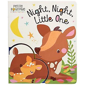 Petite Boutique Night, Night Little One (Petite Boutique) [Board book]