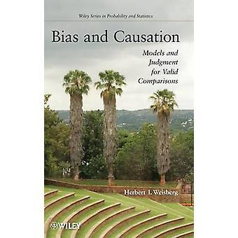 バイアスと Weisberg によって因果関係