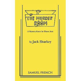 Murder Room by Sharkey & Jack
