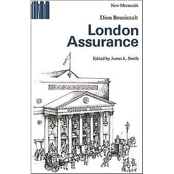 LONDON ASSURANCE by boucicault & dion