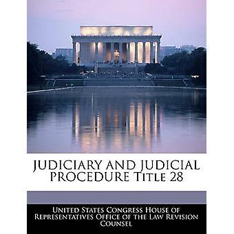 الجهاز القضائي والإجراءات القضائية العنوان 28 من منزل كونغرس الولايات المتحدة واﻷعض