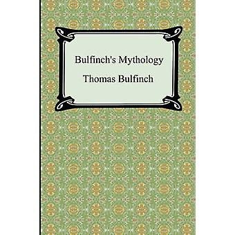 Bulfinchs Mythology The Age of Fable The Age of Chivalry and Legends of Charlemagne by Bulfinch & Thomas