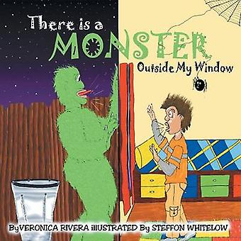 There Is a Monster Outside My Window by Rivera & Veronica