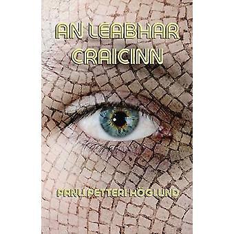 An Leabhar Craicinn Scalta Eartacha by Hglund & Panu Petteri