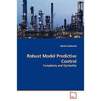 Robuust Model voorspellende controle door Cychowski & Marcin