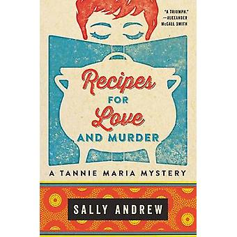 Recipes for Love and Murder by Sally Andrew - 9780062397676 Book