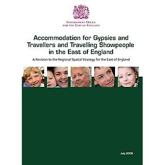 Gypsy and Traveller Accommodation in the East of England by Governmen