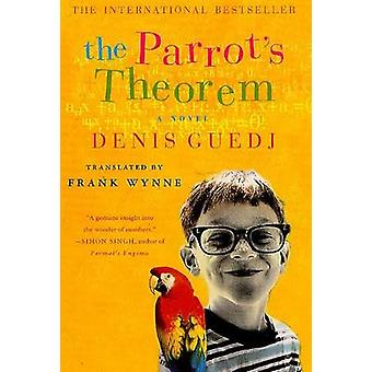 Parrot's Theorem by Denis Guedj - Frank Wynne - 9780312303020 Book